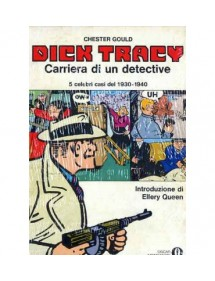 OSCAR MONDADORI 457 DICK TRACY/CARRIERA DI UN DETECTIVE