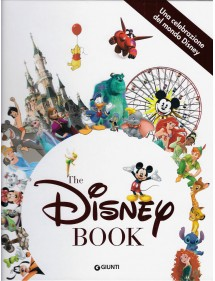 DISNEY BOOK (THE)  UNA CELEBRAZIONE DEL MONDO DINNEY - VOLUME UNICO