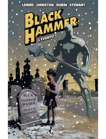 BLACK HAMMER  2 L'EVENTO