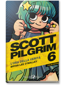 SCOTT PILGRIM COLOR EDITION  6 L'ORA DELLA VERITA'