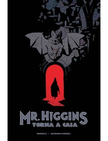MR.HIGGINS TORNA A CASA  VOLUME UNICO