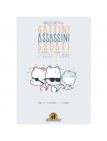 GATTINI ASSASSINI SUDATI  VOLUME UNICO