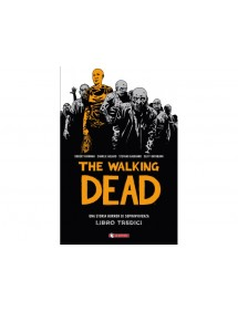 WALKING DEAD HARDCOVER (THE)  LIBRO TREDICI