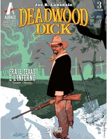 DEADWOOD DICK  3 FRA IL TEXAS E L'IFERNO