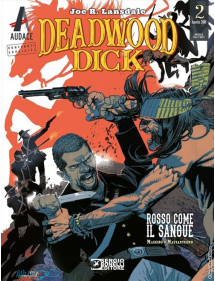 DEADWOOD DICK  2 ROSSO COME IL SANGUE