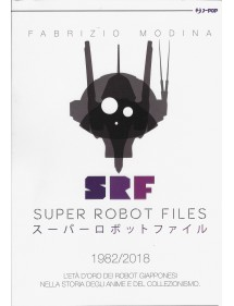 SUPER ROBOT FILES  3 1982/2018