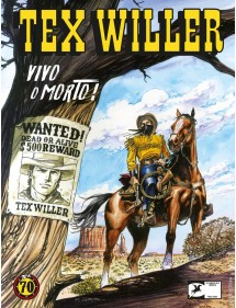 TEX WILLER  1 VIVO O MORTO