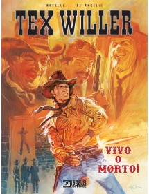 TEX WILLER VIVO O MORTO  VOLUME UNICO