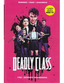 DEADLY CLASS  1 1987 GIOVENTU' REAGANIANA COVER SERIE TV