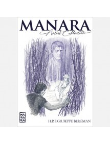 MANARA ARTIST COLLECTION  32 H.P. E GIUSEPPE BERGAMAN