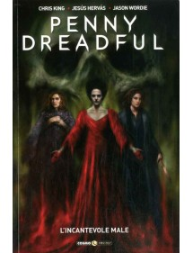 PENNY DREADFUL  2 L'INCANTEVOLE MALE