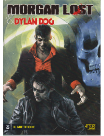 MORGAN LOST & DYLAN DOG 1 IL MIETITORE