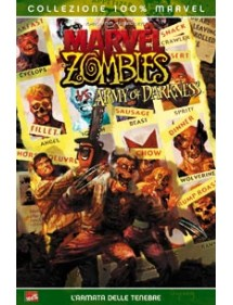 MARVEL ZOMBIES COLLEZIONE 100%  MARVEL ZOMBIES VS ARMY OF DARKNESS