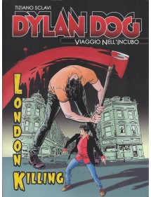 DYLAN DOG VIAGGIO NELL'INCUBO  5 LONDON KILLING