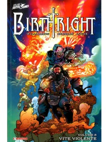 BIRTHRIGHT 8 VITE VIOLENTE