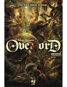 OVERLORD LIGHT NOVEL 4 GLI EROICI UOMINI LUCERTOLA