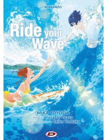 RIDE YOUR WAVE ROMANZO