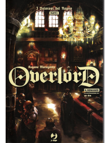 OVERLORD LIGHT NOVEL 5 I VALOROSI DEL REGNO PARTE I
